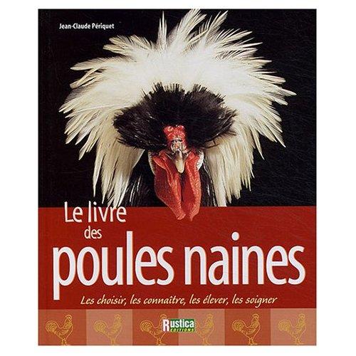 Le forum du wyandotte club fran ais livres avicoles for Race de poules naines